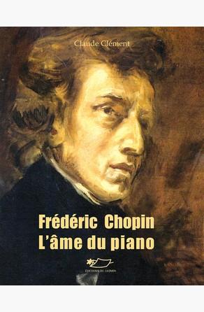 Frédéric Chopin  Claude Clément