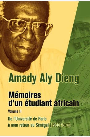 Amady Aly Dieng Memoires d'un Etudiant Africain Volume II Aly Dieng