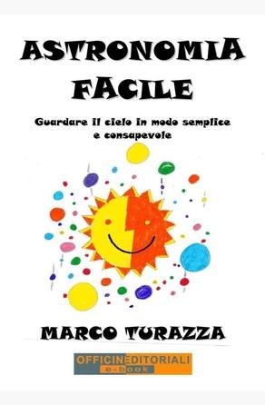 Astronomia Facile Marco Turazza