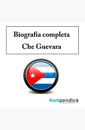 Biografia completa –Che Guevara robert Sasse