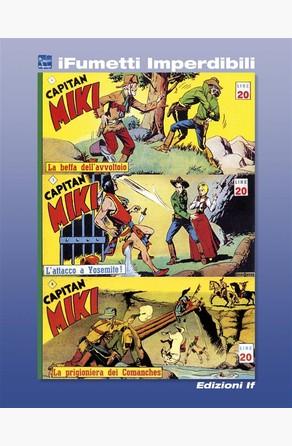 Capitan Miki n. 2 (iFumetti Imperdibili) EsseGesse (Giovanni Sinchetto