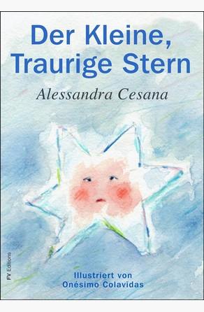 Der Kleine, Traurige Stern Alessandra Cesana