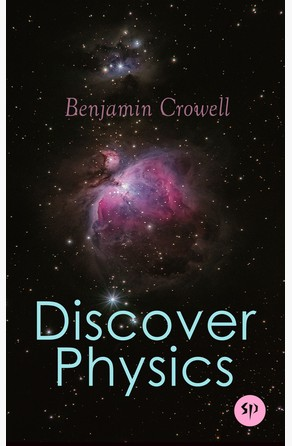 Discover Physics Benjamin Crowell