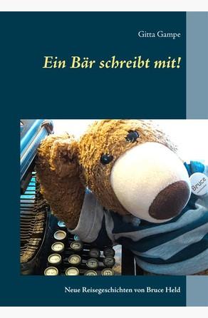 Ein Bär schreibt mit! Gitta Gampe