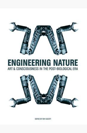 Engineering Nature Roy Ascott