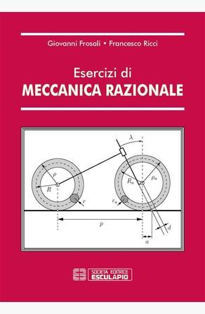 Esercizi di Meccanica Razionale Francesco Ricci