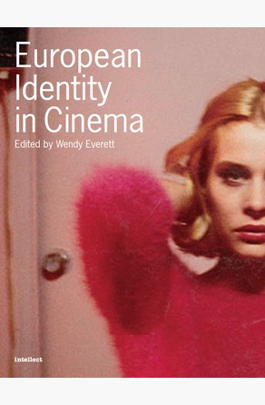 European Identity in Cinema Wendy Everett