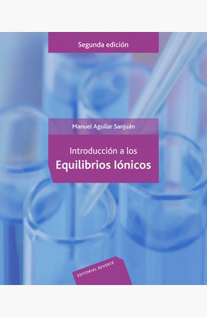 Introducción a los equilibrios iónicos Manuel Aguilar Sanjuán