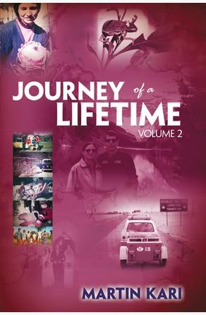 Journey of a Lifetime, Volume 2 Martin Kari