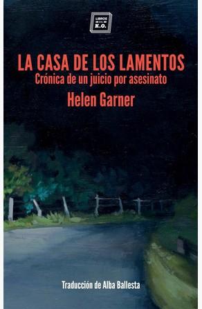 La casa de los lamentos Helen Garnier