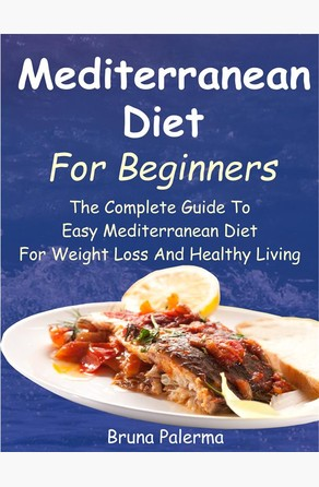 Mediterranean Diet For Beginners Bruna Palerma