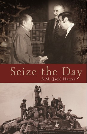 Seize the Day A M (Jack) Harris