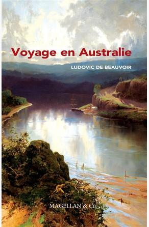 Voyage en Australie Ludovic de Beauvoir