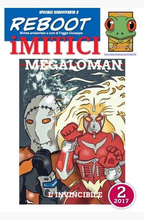 iMITICI 2 - Megaloman l'invincibile Foggia Giuseppe