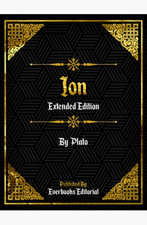 Ion (Extended Edition) – By Plato Everbooks Editorial