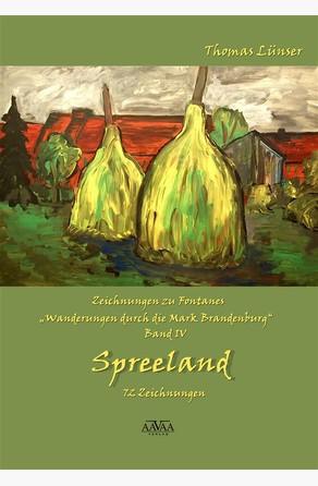 Zeichnungen zu Fontanes »Wanderungen durch die Mark Brandenburg« – Band IV Thomas Lünser