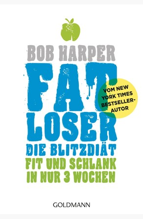 FATLoser – Die Blitzdiät Bob Harper