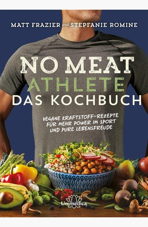 No Meat Athlete – Das Kochbuch Stepfanie Romine